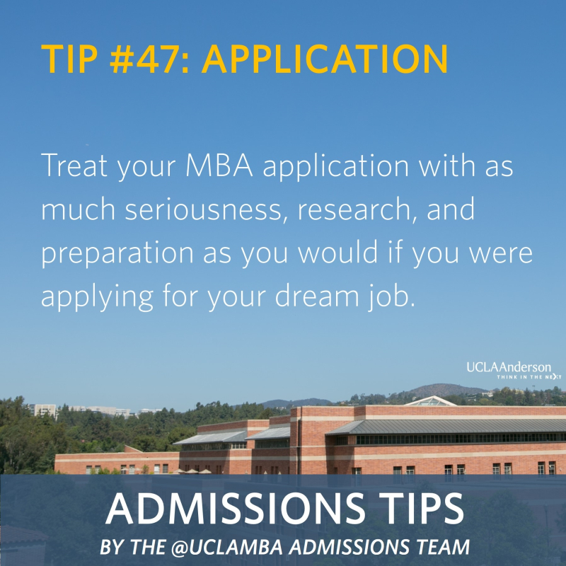 #TuesdayTips by @uclaMBA Admissions: Tip #47 – Application
